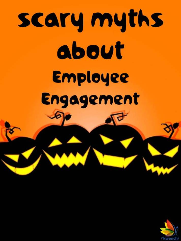 _Kwench_eBook_Scary_Myths_about_Employee_Engagement_Oct2014_